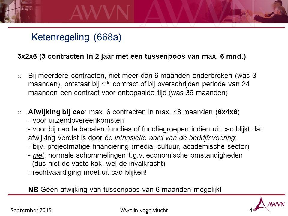 Ketenregeling (668a) 3x2x6 (3 contracten in 2 jaar met een tussenpoos van max.