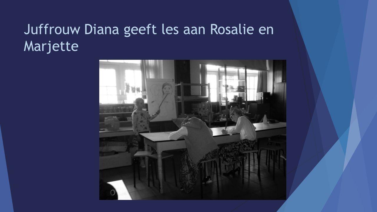 Juffrouw Diana geeft les aan Rosalie en Marjette