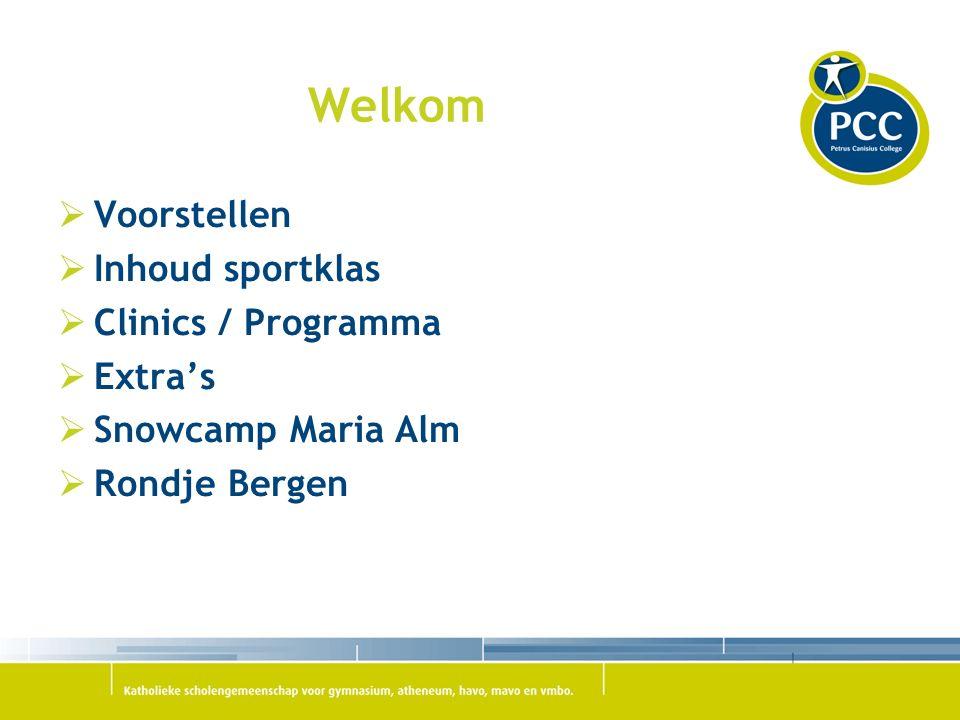 Welkom  Voorstellen  Inhoud sportklas  Clinics / Programma  Extra's  Snowcamp Maria Alm  Rondje Bergen