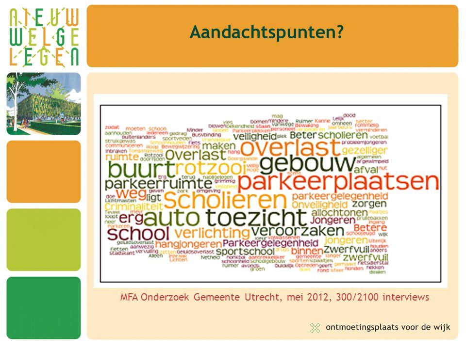 Aandachtspunten? MFA Onderzoek Gemeente Utrecht, mei 2012, 300/2100 interviews
