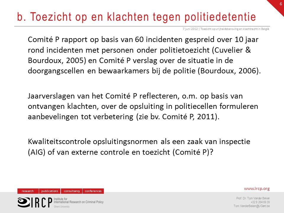 www.ircp.org Contact Prof.Dr. Tom Vander Beken t.