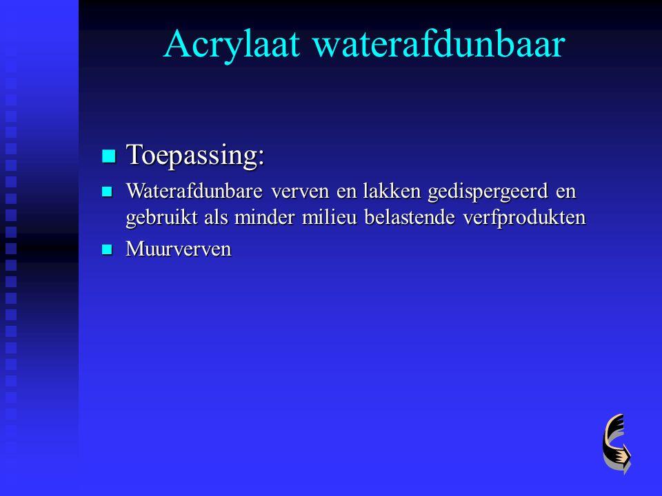 Acrylaat waterafdunbaar Toepassing: Toepassing: Waterafdunbare verven en lakken gedispergeerd en gebruikt als minder milieu belastende verfprodukten W