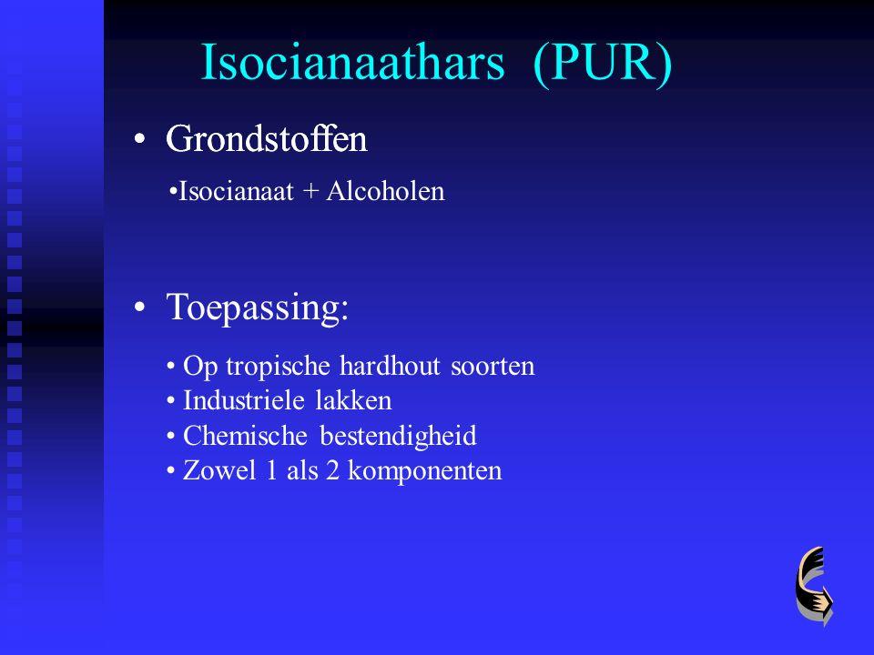 Isocianaathars (PUR) Grondstoffen Toepassing: Op tropische hardhout soorten Industriele lakken Chemische bestendigheid Zowel 1 als 2 komponenten Grond