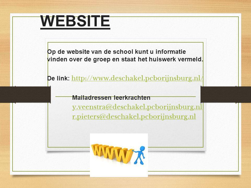 WEBSITE Op de website van de school kunt u informatie vinden over de groep en staat het huiswerk vermeld. De link: http://www.deschakel.pcborijnsburg.