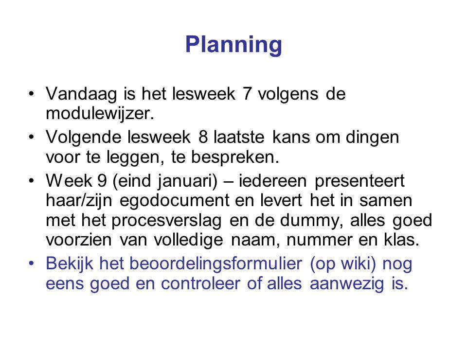 Planning Vandaag is het lesweek 7 volgens de modulewijzer.