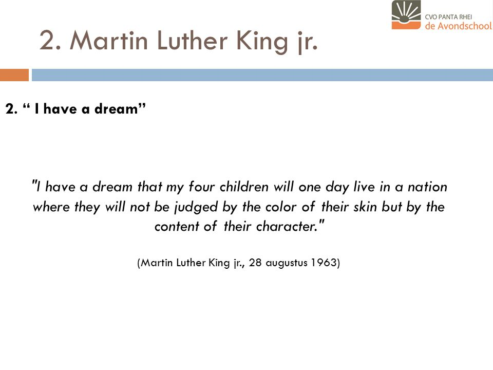"2. Martin Luther King jr. 2. "" I have a dream"""