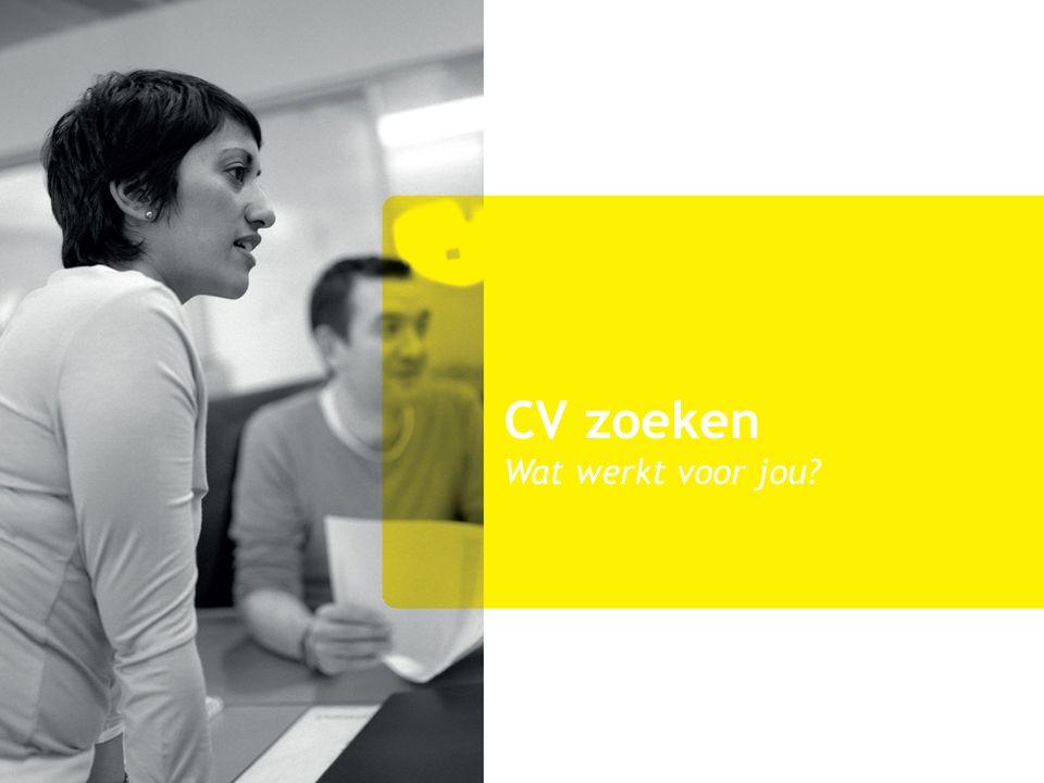 CV zoeken Wat werkt voor jou?