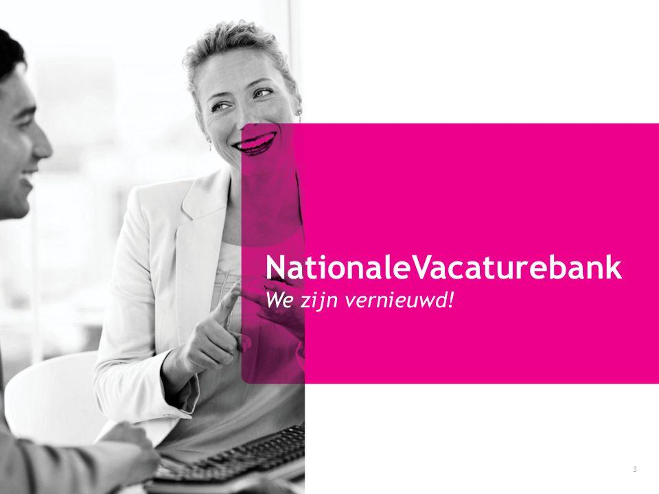 NationaleVacaturebank We zijn vernieuwd! 3
