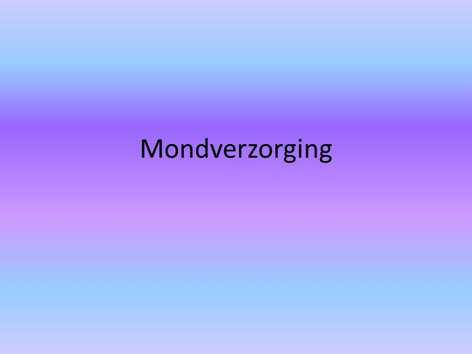 Mondverzorging
