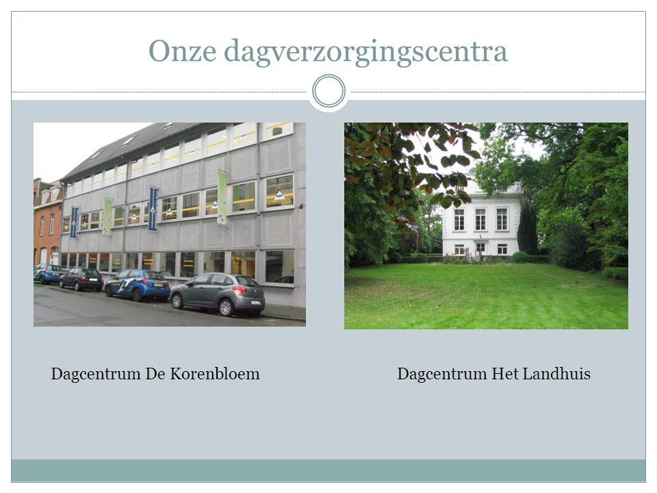 Onze dagverzorgingscentra Dagcentrum De KorenbloemDagcentrum Het Landhuis