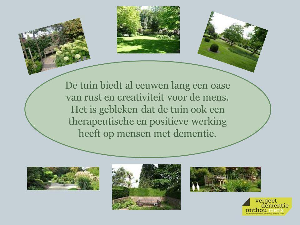 Aandachtspunten bij de inrichting van de tuin Zintuigenprikkelende tuin Sociaal contact Zelfstandigheid Oriëntatie in tijd Activeren Samenwerken Personeel Continueren Integreren