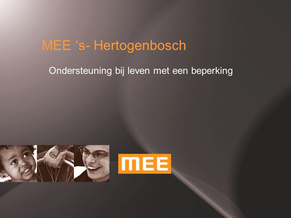MEE 's- Hertogenbosch Ondersteuning bij leven met een beperking