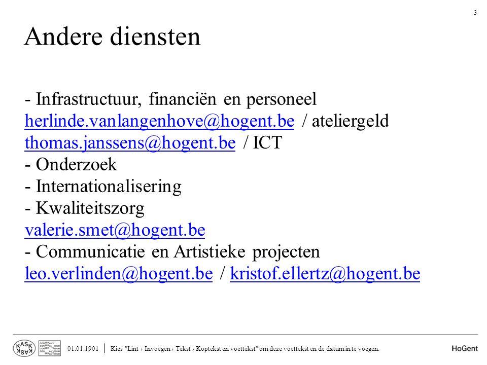 Andere diensten - Infrastructuur, financiën en personeel herlinde.vanlangenhove@hogent.be / ateliergeld herlinde.vanlangenhove@hogent.be thomas.jansse