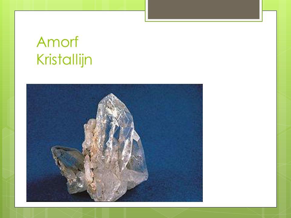 Amorf Kristallijn