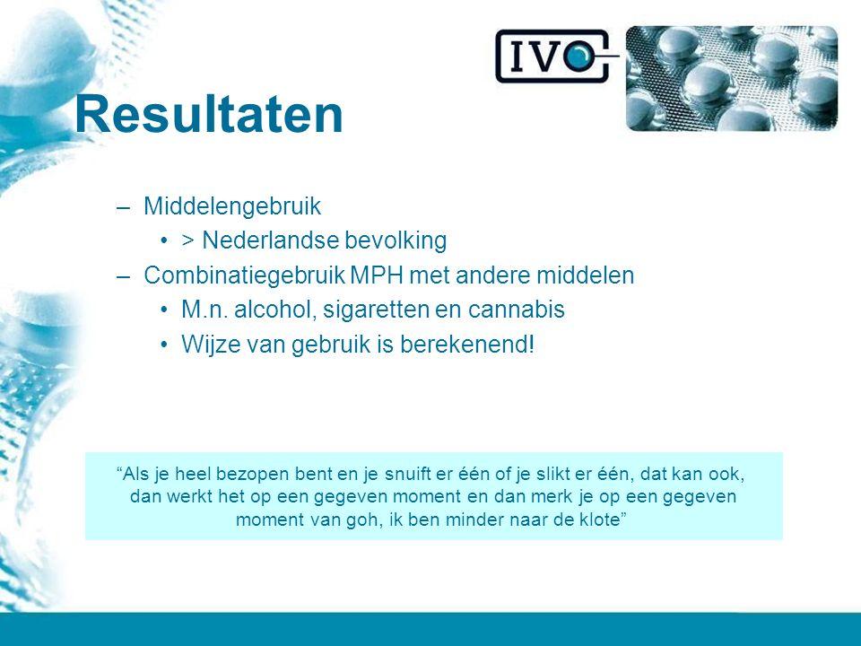 Resultaten –Middelengebruik > Nederlandse bevolking –Combinatiegebruik MPH met andere middelen M.n.