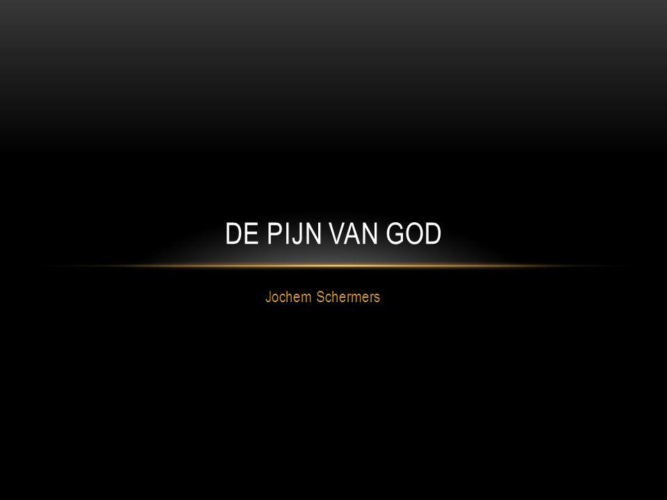 Jochem Schermers DE PIJN VAN GOD