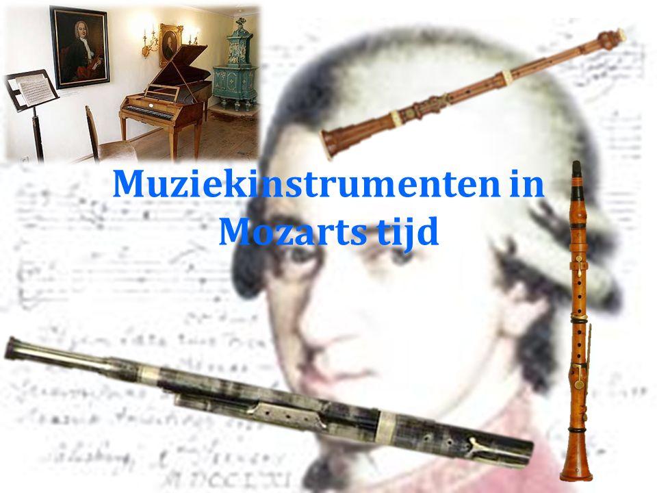 Muziekinstrumenten in Mozarts tijd