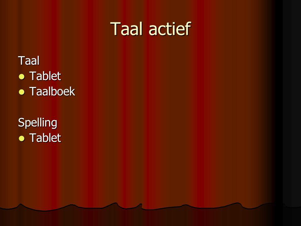 Taal actief Taal Tablet Tablet Taalboek TaalboekSpelling Tablet Tablet