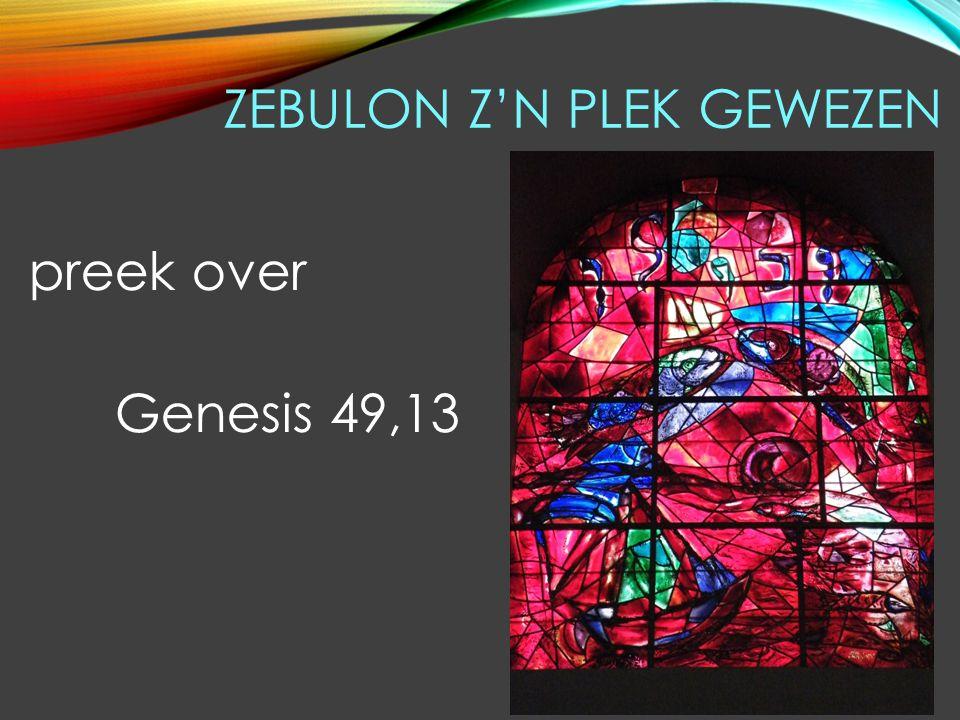 ZEBULON Z'N PLEK GEWEZEN preek over Genesis 49,13