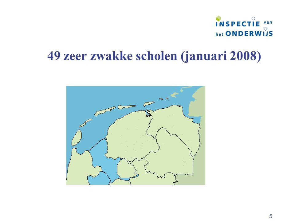 5 49 zeer zwakke scholen (januari 2008)