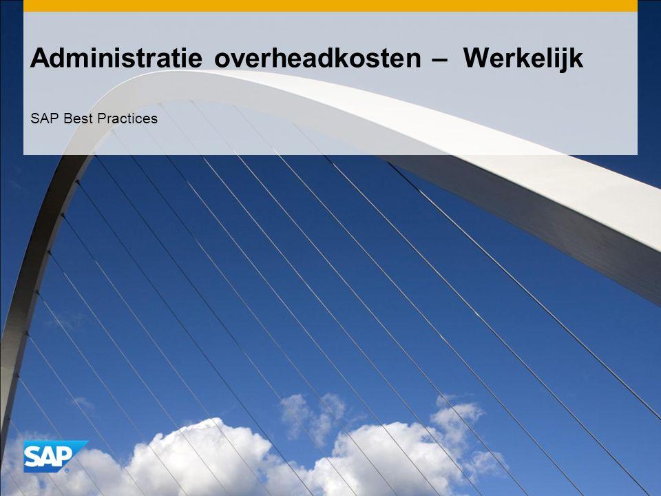 Administratie overheadkosten – Werkelijk SAP Best Practices