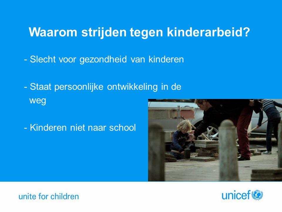 Waarom strijden tegen kinderarbeid.
