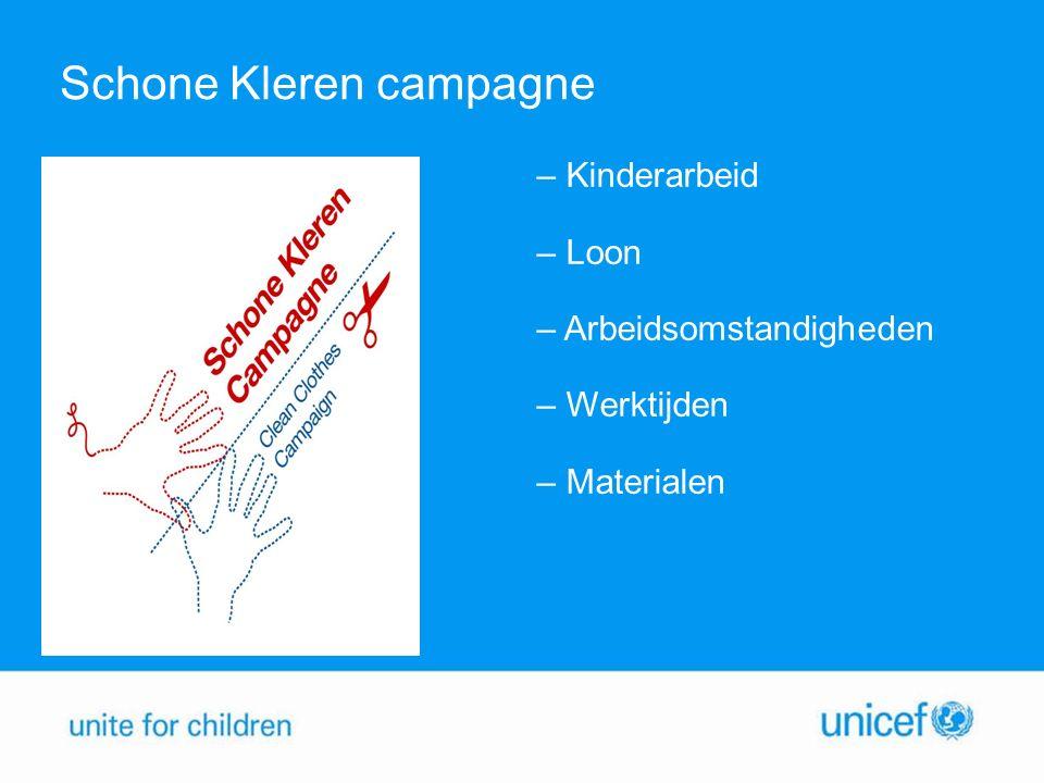 Schone Kleren campagne – Kinderarbeid – Loon – Arbeidsomstandigheden – Werktijden – Materialen