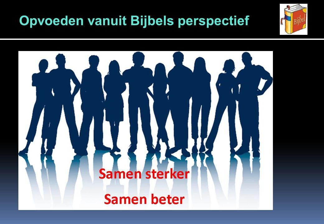 Opvoeden vanuit Bijbels perspectief