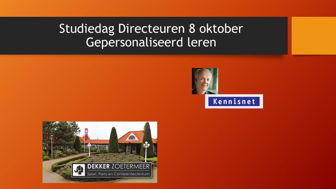 Studiedag Directeuren 8 oktober Gepersonaliseerd leren