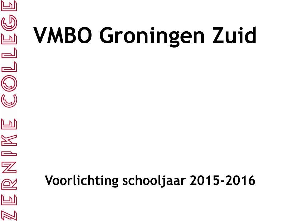 VMBO Groningen Zuid Voorlichting schooljaar 2015-2016