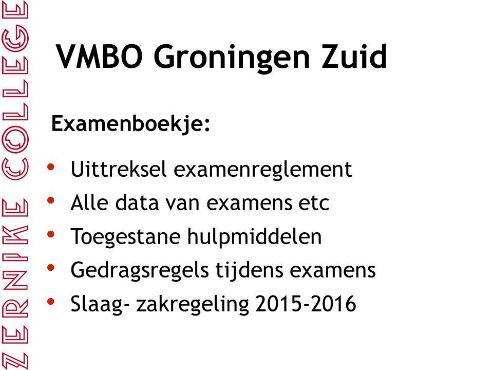 Examenboekje: Uittreksel examenreglement Alle data van examens etc Toegestane hulpmiddelen Gedragsregels tijdens examens Slaag- zakregeling 2015-2016