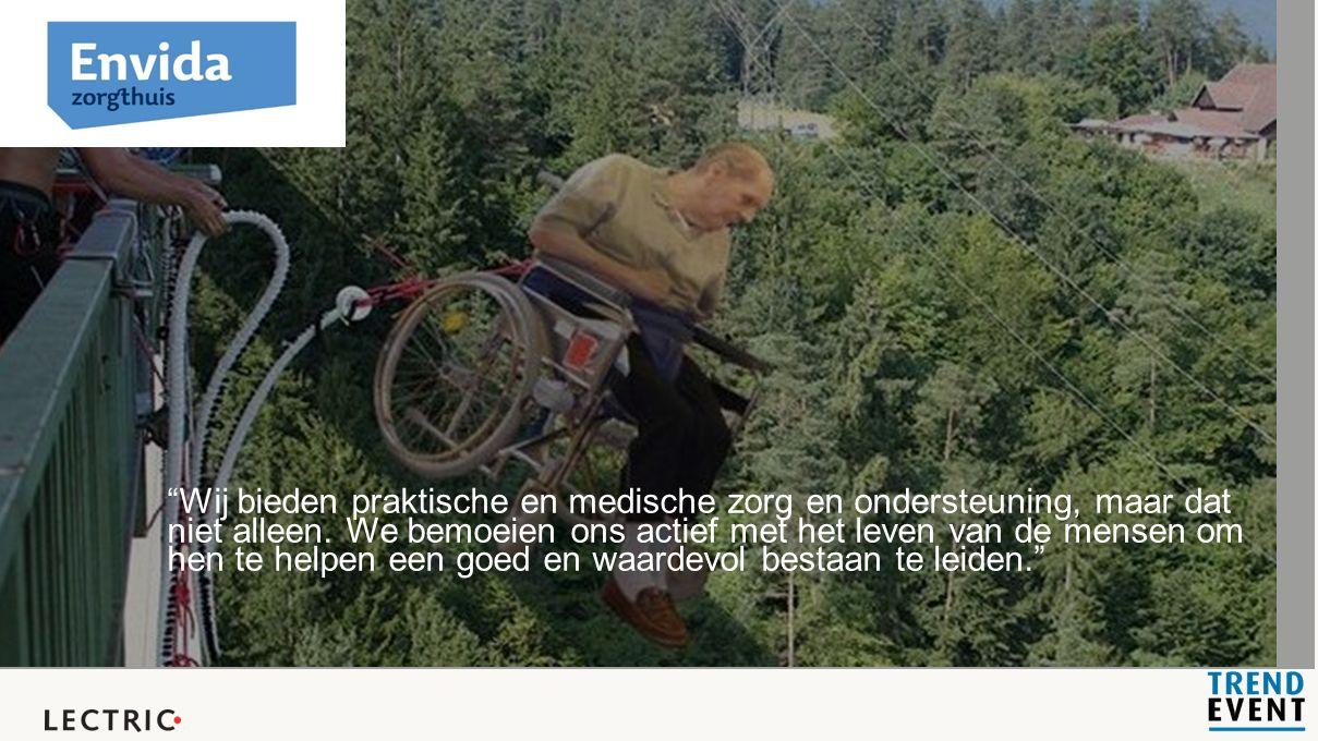 Wij bieden praktische en medische zorg en ondersteuning, maar dat niet alleen.