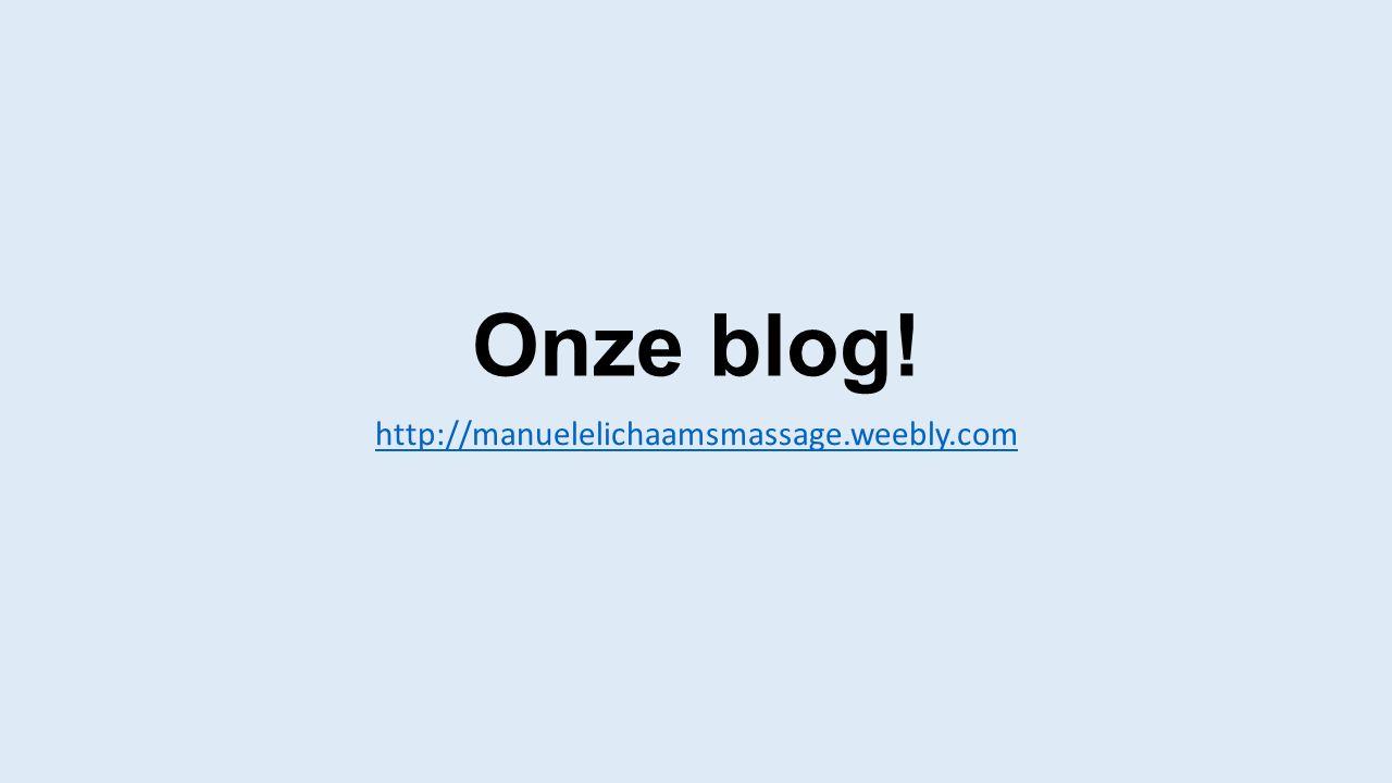 Onze blog! http://manuelelichaamsmassage.weebly.com