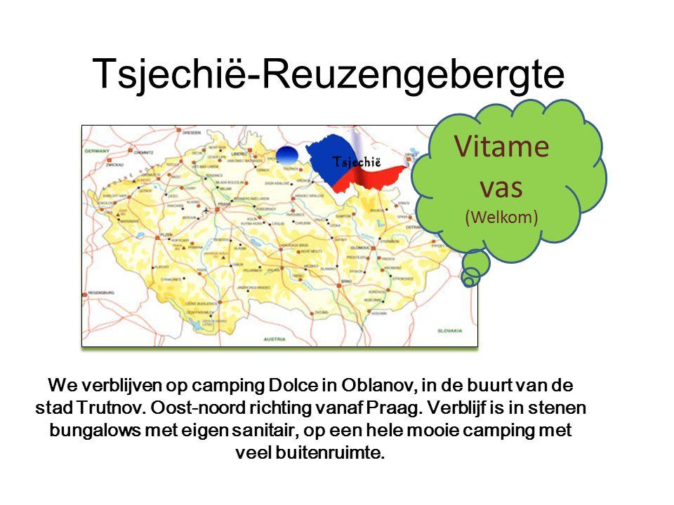 Tsjechië-Reuzengebergte Vitame vas (Welkom) We verblijven op camping Dolce in Oblanov, in de buurt van de stad Trutnov.