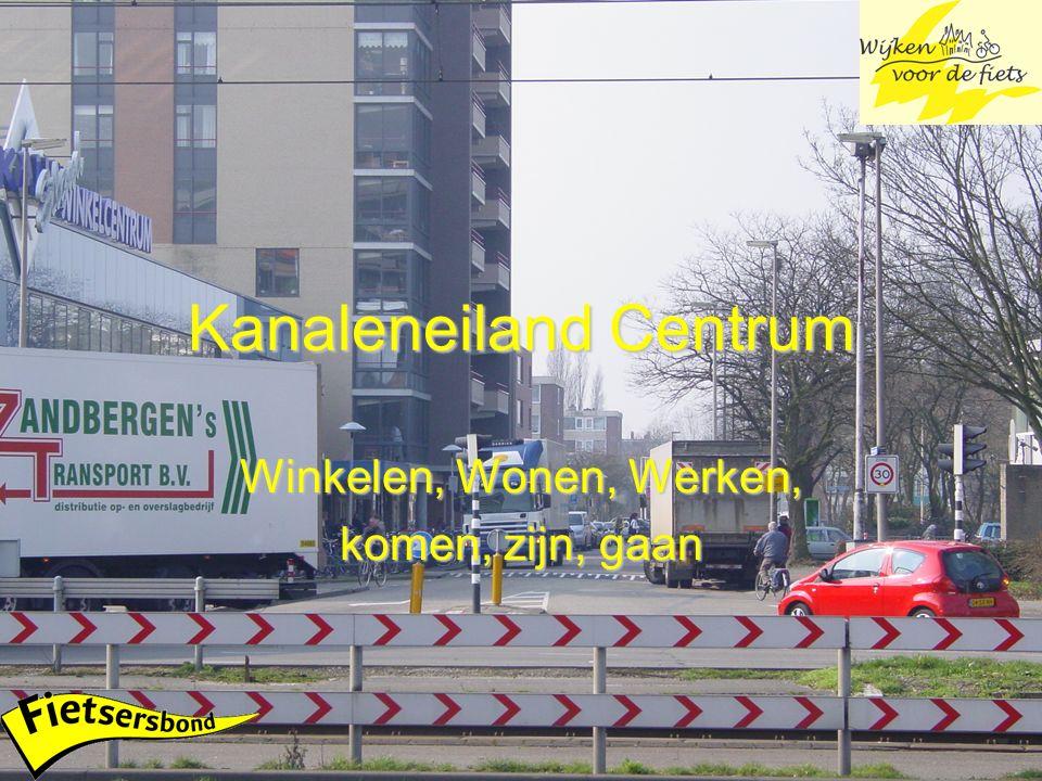Kanaleneiland Centrum Winkelen, Wonen, Werken, komen, zijn, gaan