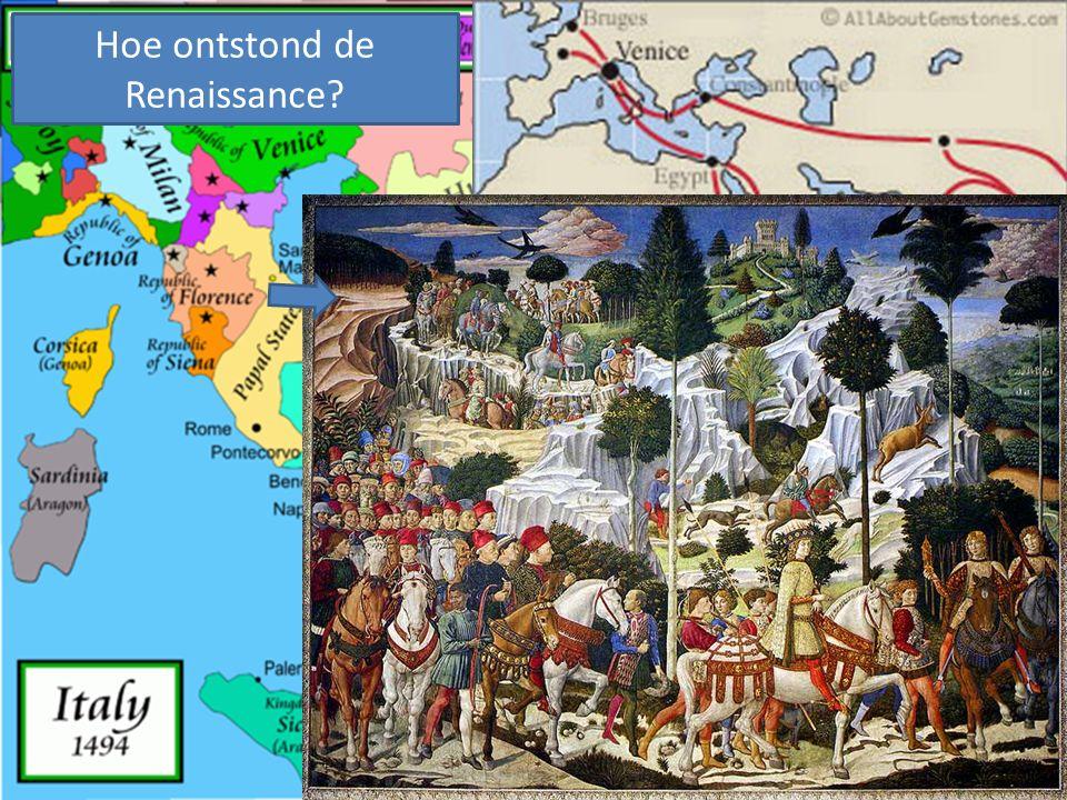 Handel vanuit Italië met Vlaanderen en Midden Oosten Hoe ontstond de Renaissance