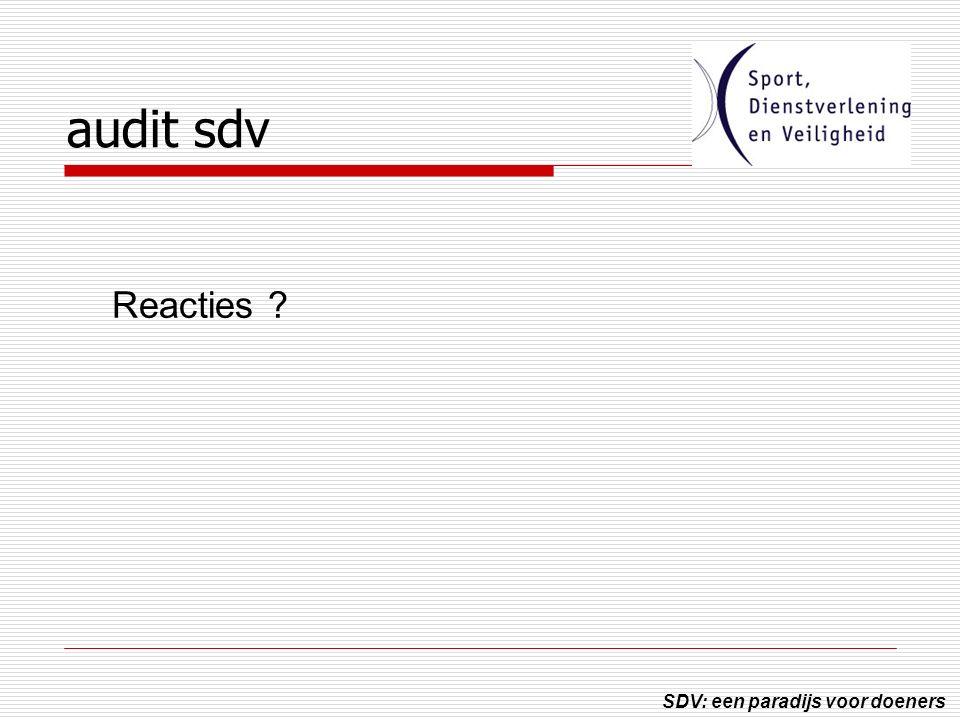 SDV: een paradijs voor doeners audit sdv Reacties