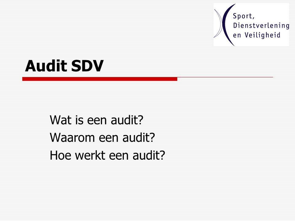 audit sdv We trainen voor 75% op waar we goed in zijn, om dat nog beter maken en voor 25 % trainen we op waar we niet goed in zijn.