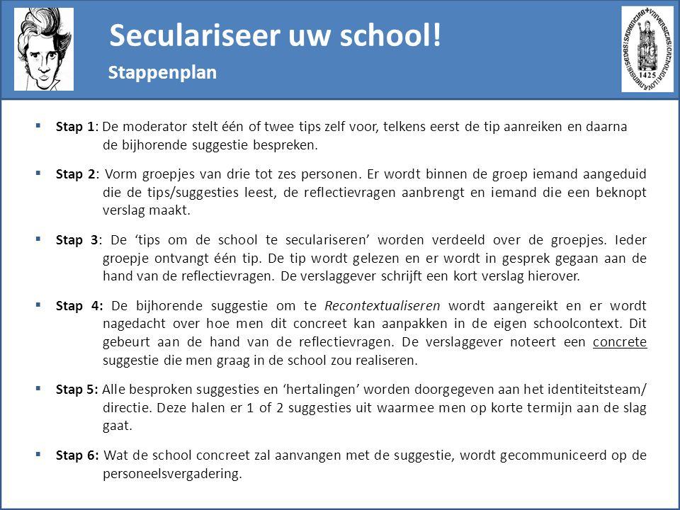 Seculariseer uw school.
