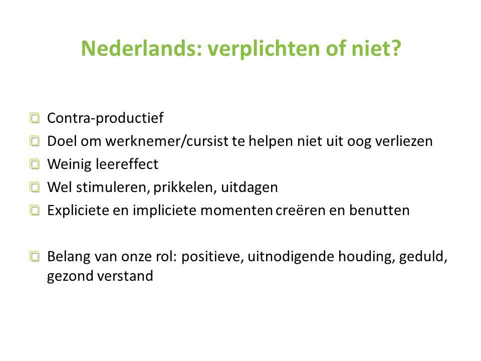 Nederlands: verplichten of niet.
