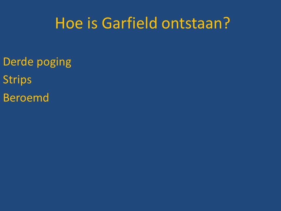 Hoe is Garfield ontstaan? Derde poging Strips Beroemd