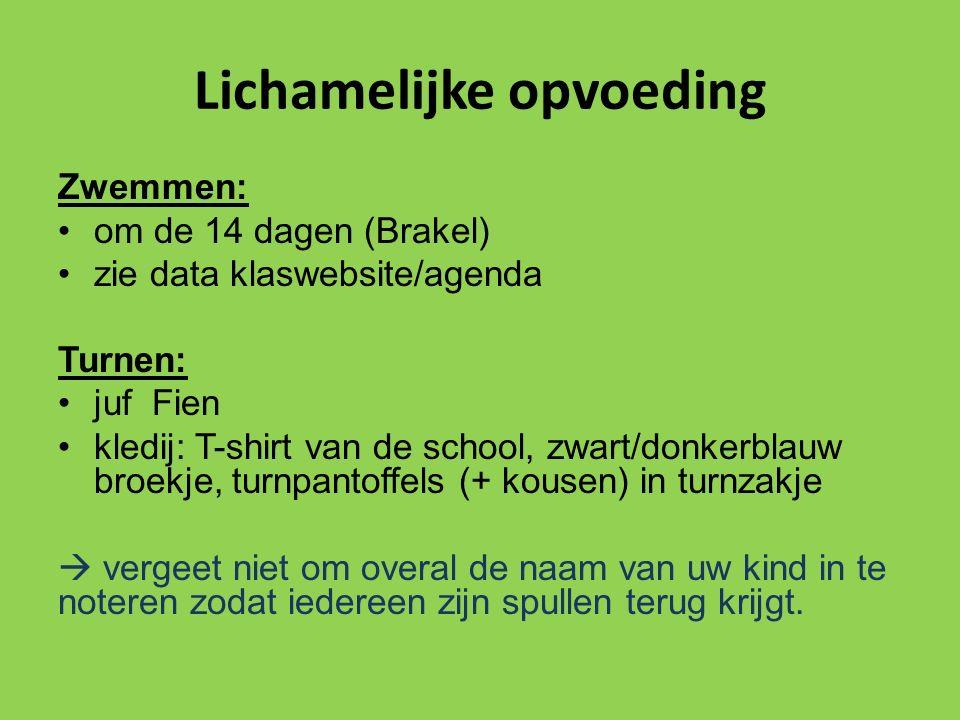 Lichamelijke opvoeding Zwemmen: om de 14 dagen (Brakel) zie data klaswebsite/agenda Turnen: juf Fien kledij: T-shirt van de school, zwart/donkerblauw