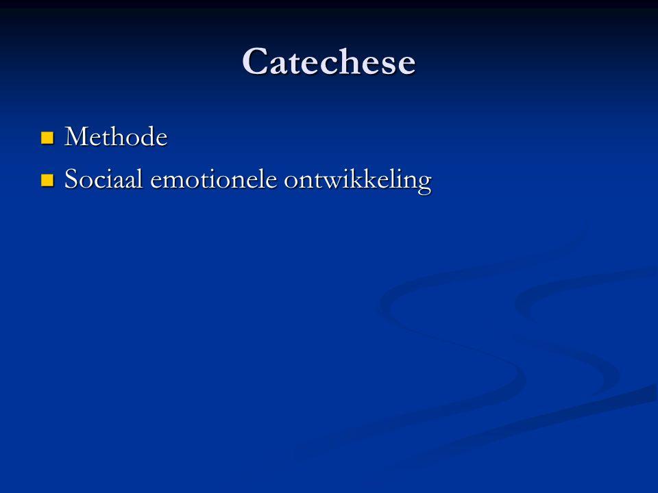 Catechese Methode Methode Sociaal emotionele ontwikkeling Sociaal emotionele ontwikkeling