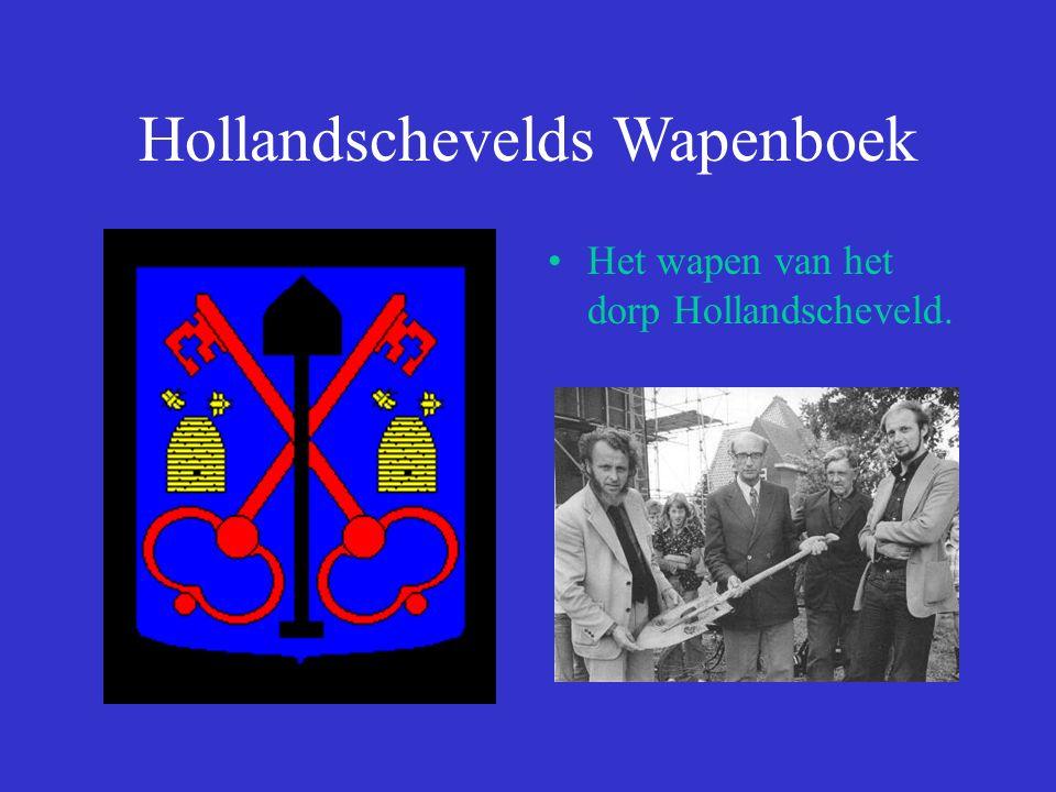 Hollandschevelds Wapenboek Het wapen van het dorp Hollandscheveld.