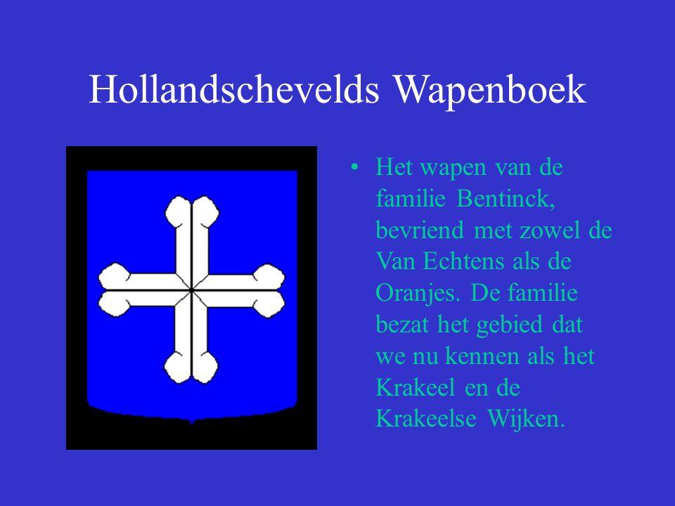 Hollandschevelds Wapenboek Het wapen van de familie Bentinck, bevriend met zowel de Van Echtens als de Oranjes.