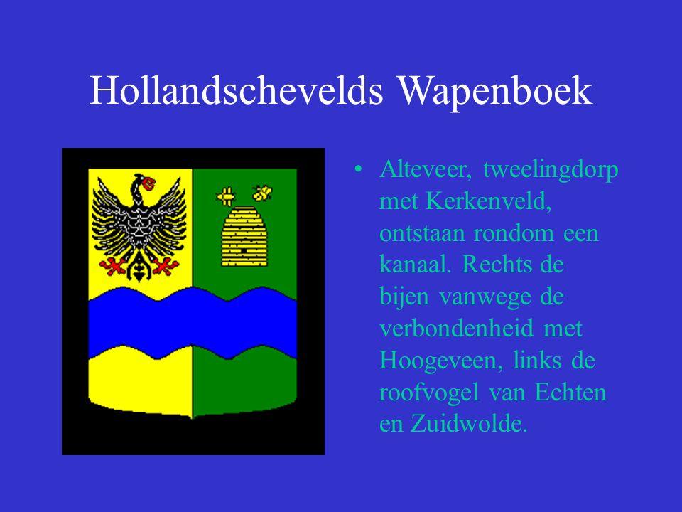 Hollandschevelds Wapenboek Alteveer, tweelingdorp met Kerkenveld, ontstaan rondom een kanaal.