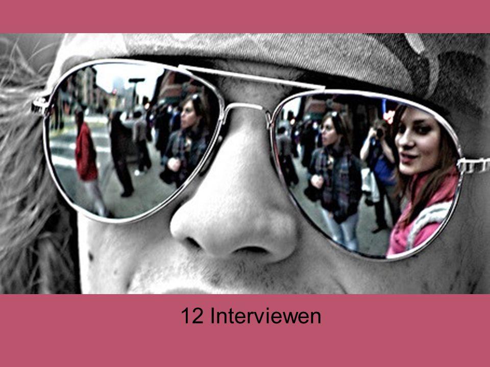 12 Interviewen