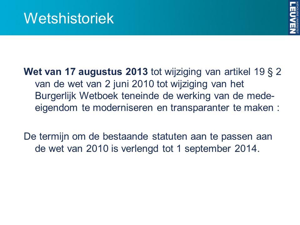 Wetshistoriek Wet van 17 augustus 2013 tot wijziging van artikel 19 § 2 van de wet van 2 juni 2010 tot wijziging van het Burgerlijk Wetboek teneinde d