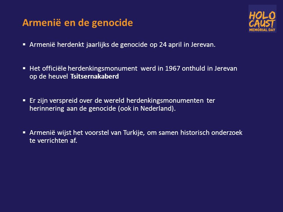 Armenië en de genocide  Armenië herdenkt jaarlijks de genocide op 24 april in Jerevan.