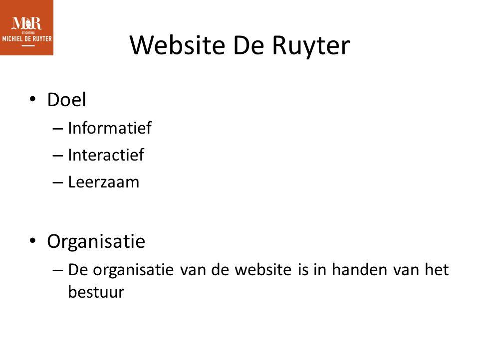 Website De Ruyter Doel – Informatief – Interactief – Leerzaam Organisatie – De organisatie van de website is in handen van het bestuur